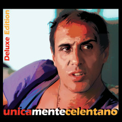 Unicamentecelentano (Deluxe Edition) - Adriano Celentano
