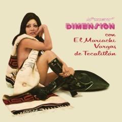 La Nueva Dimensíon del Mariachi Vargas de Tecalitlán