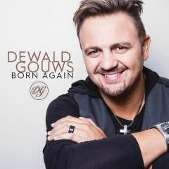 Born Again - Dewald Gouws
