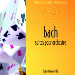 J.S. Bach: Suites pour orchestre - Orchestre De Chambre De Toulouse, Louis Auriacombe