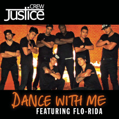 Dance With Me - Justice Crew