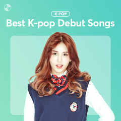 Best K-pop Debut Songs