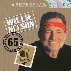 Superstar Files (65 Legendary Recordings) - Willie Nelson