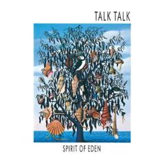 Spirit of Eden - Talk Talk