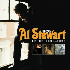 Images (His First Three Albums) - Al Stewart