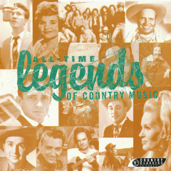 All-Time Legends Of Country Music - Various Artists