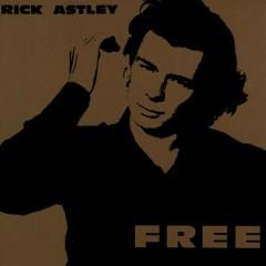 Free - Rick Astley