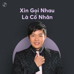 Xin Gọi Nhau Là Cố Nhân - Tuyệt Phẩm Bolero - Various Artists