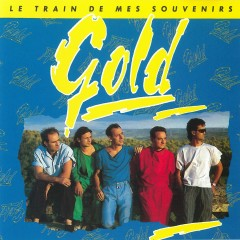 Le Train De Mes Souvenirs - Gold