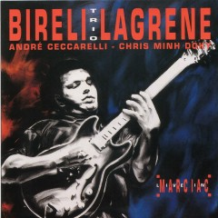 Live in Marciac (feat. André Ceccarelli & Chris Minh Doky) - Biréli Lagrène Trio, André Ceccarelli, Chris Minh Doky