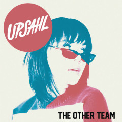 The Other Team (Single) - Upsahl