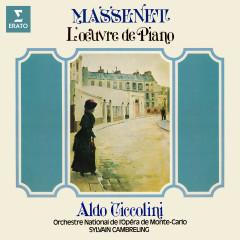 Massenet: L'œuvre de piano - Aldo Ciccolini, Orchestre National de l'Opéra de Monte-Carlo, Sylvain Cambreling