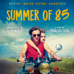 Summer of 85 (Original Motion Picture Soundtrack) - JB Dunckel