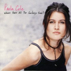 Where Have All The Cowboys Gone - Paula Cole