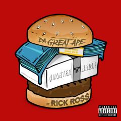 Quarter Brick (feat. Rick Ross) - Da Great Ape, Rick Ross