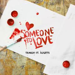 Someone To Love (Single)