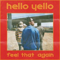 Feel That Again - Hello Yello