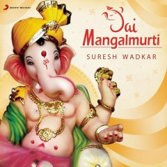 Jai Mangalmurti - Suresh Wadkar