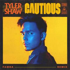 Cautious (Famba Remix) - Tyler Shaw