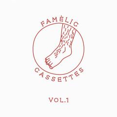Famèlic Cassettes Vol.1 - Various Artists