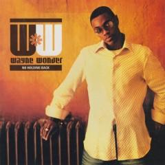 No Holding Back - Wayne Wonder