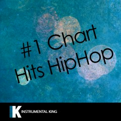 #1 Chart Hits Hiphop - Instrumental King