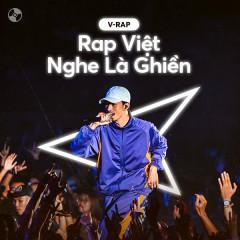 Rap Việt Nghe Là Ghiền