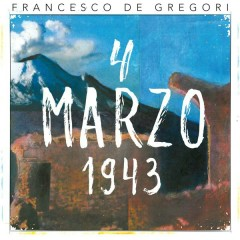 4 marzo 1943 (Live 2016) - Francesco De Gregori