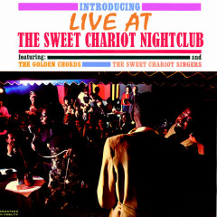 Live At The Sweet Chariot Nightclub - Various Artists