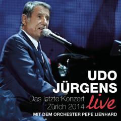 Das letzte Konzert - Zürich 2014 (Live) - Udo Jürgens