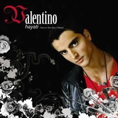 Hayati [You're The One I Want] - Valentino