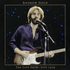 The Late Show: Live 1978 - Andrew Gold