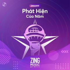 Top 20 Phát Hiện Của Năm #ZMA2019 - Various Artists