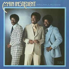 Rolling Down a Mountainside - The Main Ingredient