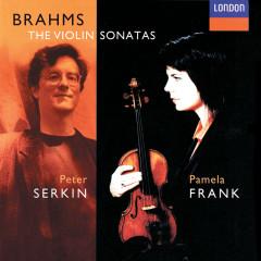 Brahms: Violin Sonatas Nos. 1-3 - Pamela Frank, Peter Serkin