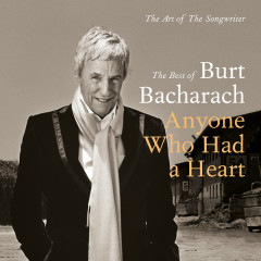 Anyone Who Had A Heart - The Art Of The Songwriter / Best Of - Burt Bacharach