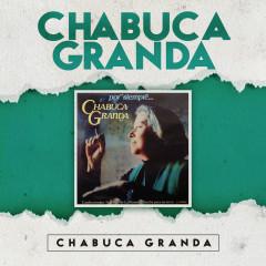 Chabuca Granda - Chabuca Granda