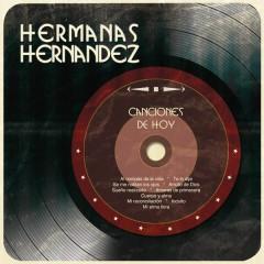 Canciones de Hoy - Hermanas Hernández