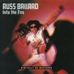 Into The Fire - Russ Ballard,The Barnet Dogs