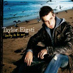 Lucky To Be Me - Taylor Eigsti