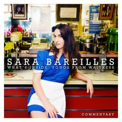 What's Inside: Songs from Waitress - Commentary - Sara Bareilles