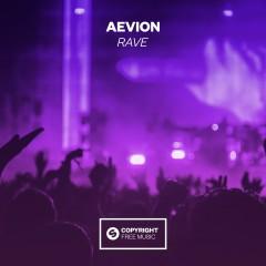 Rave - Aevion