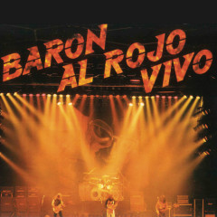 Baron al Rojo Vivo (Remasterizado)