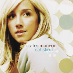 Satisfied - Ashley Monroe