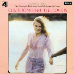Come To Where The Love Is - Ronnie Aldrich & His 2 Pianos, London Festival Chorus, London Festival Orchestra