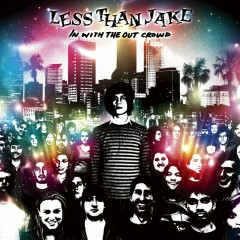 In With The Out Crowd (DMD Album) - Less Than Jake