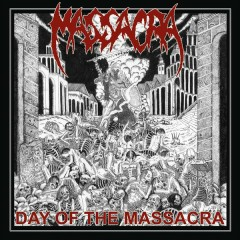 Day Of The Massacra - Massacra