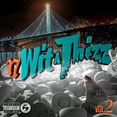 17 Wit a Thizz, Vol. 2 - GoldToes