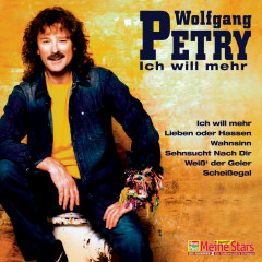 Ich will mehr - Wolfgang Petry