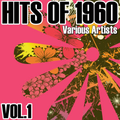 Hits Of 1960 - Vol. 1 - Various Artists